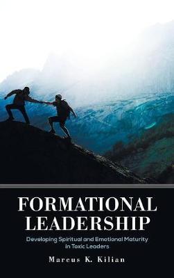 Formational Leadership (Hardback)