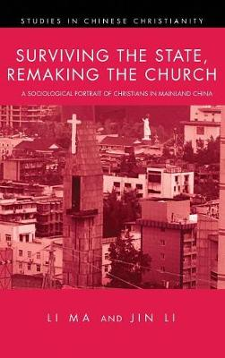 Surviving the State, Remaking the Church (Hardback)