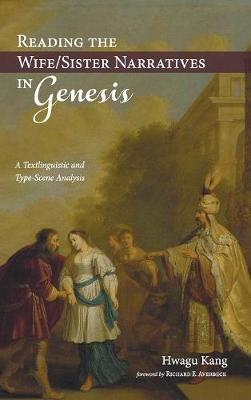 Reading the Wife/Sister Narratives in Genesis (Hardback)