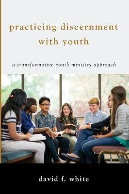 Practicing Discernment with Youth (Paperback)