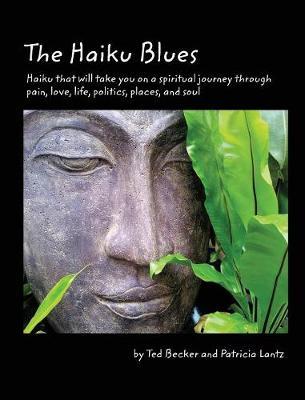 The Haiku Blues (Hardback)