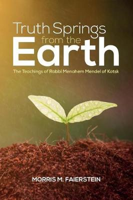 Truth Springs from the Earth (Paperback)