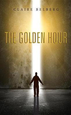 The Golden Hour (Hardback)