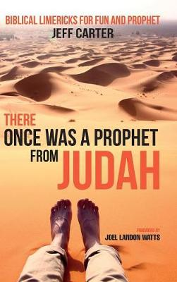 There Once Was a Prophet from Judah (Hardback)