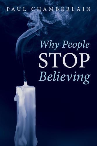 Why People Stop Believing (Paperback)