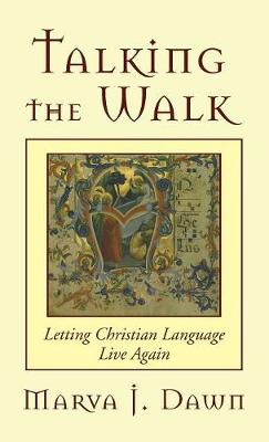 Talking the Walk (Hardback)