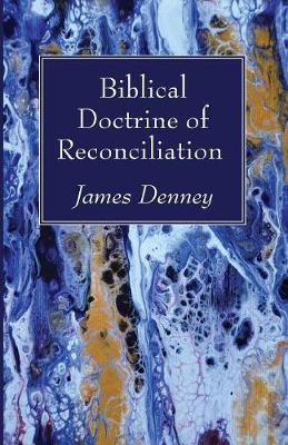 Biblical Doctrine of Reconciliation (Paperback)