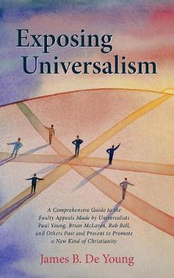 Exposing Universalism (Hardback)