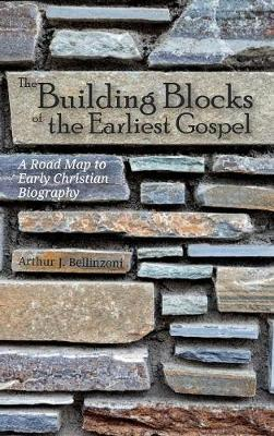 The Building Blocks of the Earliest Gospel (Hardback)