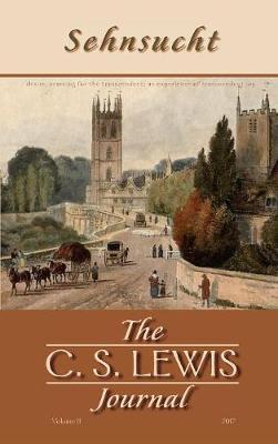 Sehnsucht: The C. S. Lewis Journal (Hardback)