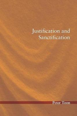 Justification and Sanctification (Paperback)