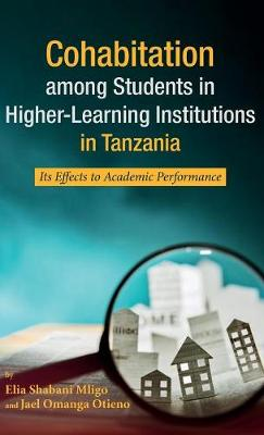 Cohabitation among Students in Higher-Learning Institutions in Tanzania (Hardback)