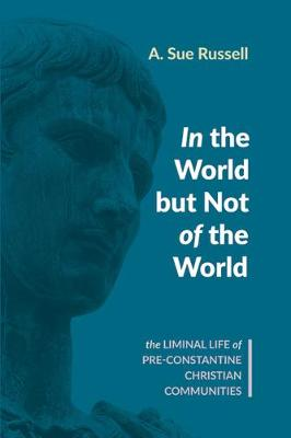 In the World but Not of the World (Paperback)