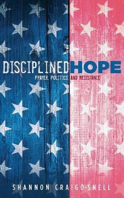 Disciplined Hope (Hardback)