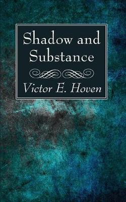 Shadow and Substance (Paperback)