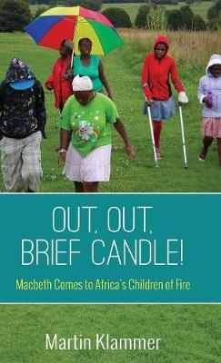 Out, Out, Brief Candle! (Hardback)