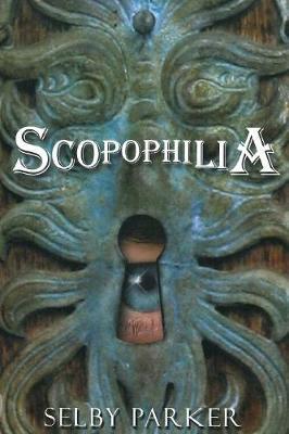 Scopophilia (Paperback)