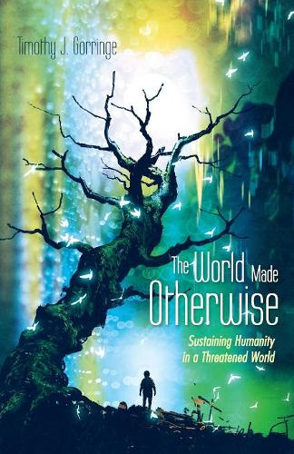The World Made Otherwise (Paperback)