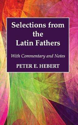 Selections from the Latin Fathers (Paperback)