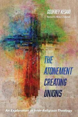 The Atonement Creating Unions (Paperback)