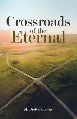 Crossroads of the Eternal (Paperback)