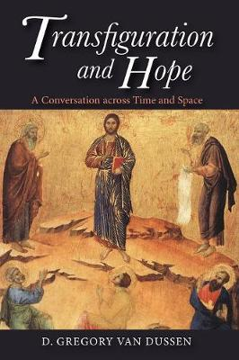 Transfiguration and Hope (Paperback)