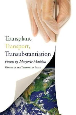 Transplant, Transport, Transubstantiation (Paperback)