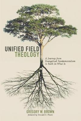 Unified Field Theology (Paperback)