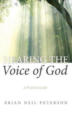 Hearing the Voice of God (Hardback)