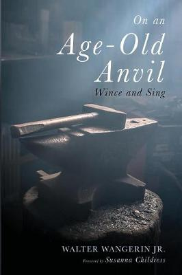On an Age-Old Anvil (Paperback)