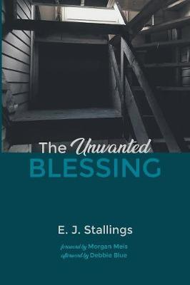 The Unwanted Blessing (Paperback)