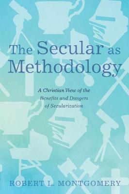 The Secular as Methodology (Paperback)