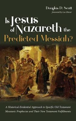 Is Jesus of Nazareth the Predicted Messiah? (Hardback)