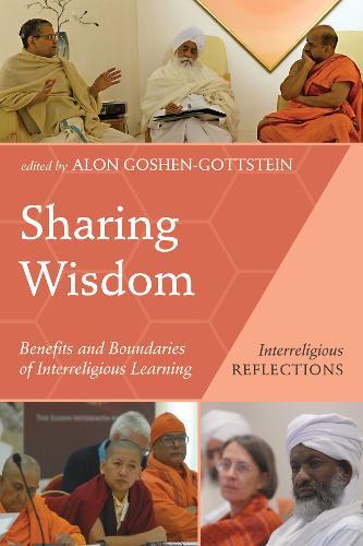Sharing Wisdom - Interreligious Reflections (Paperback)