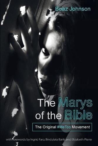 The Marys of the Bible (Paperback)