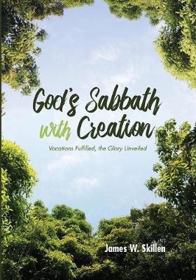 God's Sabbath with Creation (Paperback)