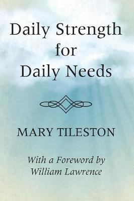 Daily Strength for Daily Needs (Paperback)