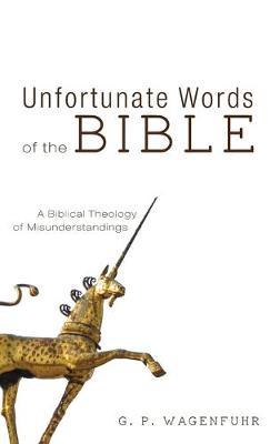 Unfortunate Words of the Bible (Hardback)