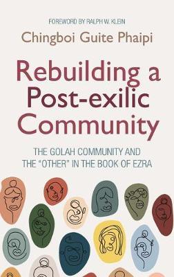 Rebuilding a Post-exilic Community (Hardback)