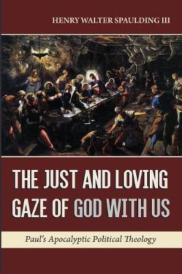 The Just and Loving Gaze of God with Us (Paperback)