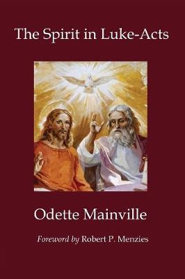 The Spirit in Luke-Acts (Paperback)