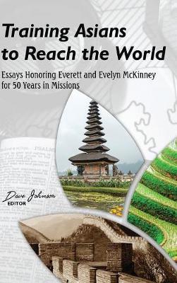 Training Asians to Reach the World (Hardback)