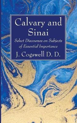 Calvary and Sinai (Paperback)