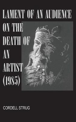 Lament of an Audience on the Death of an Artist (Hardback)