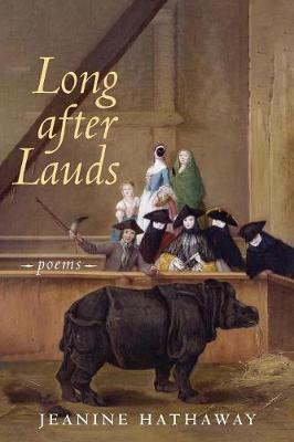 Long after Lauds: Poems (Paperback)