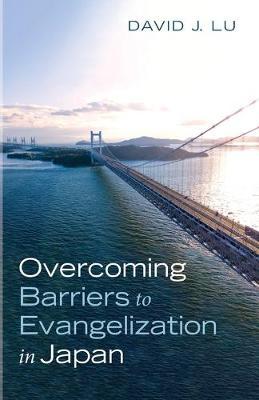 Overcoming Barriers to Evangelization in Japan (Paperback)