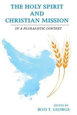 The Holy Spirit and Christian Mission (Paperback)