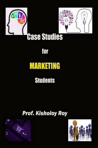 Case Studies for Marketing Students (Paperback)