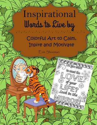 Inspirational Words to Live by: Adult Coloring Book (Paperback)