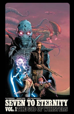 Seven to Eternity Volume 1 (Paperback)